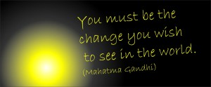 Ghandi - be the change